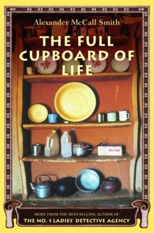 Alexander Mccall Smith Full Cupboard Of Life The