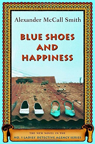 Mccall Smith Alexander Blue Shoes And Happiness