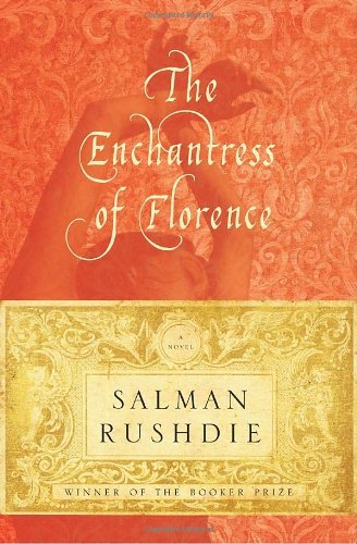 Salman Rushdie Enchantress Of Florence The
