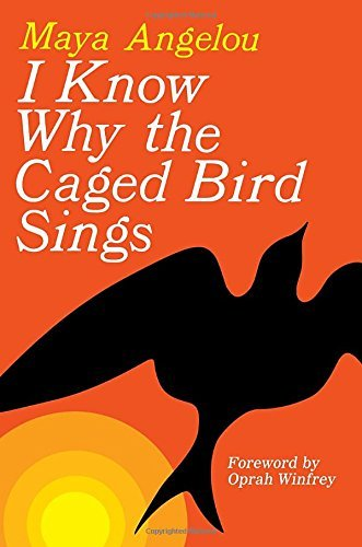 Maya Angelou I Know Why The Caged Bird Sings 2002 Edition;
