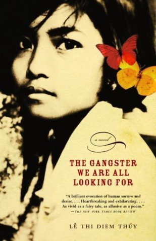 Thi Diem Thuy Le The Gangster We Are All Looking For