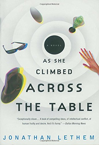Jonathan Lethem As She Climbed Across The Table