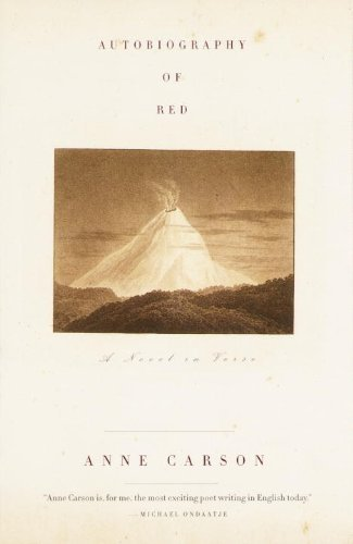 Anne Carson Autobiography Of Red A Novel In Verse