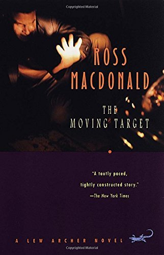 Ross Macdonald The Moving Target
