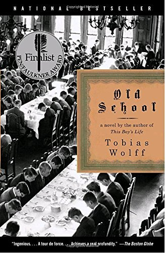 Tobias Wolff Old School