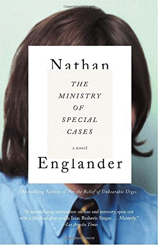 Nathan Englander The Ministry Of Special Cases