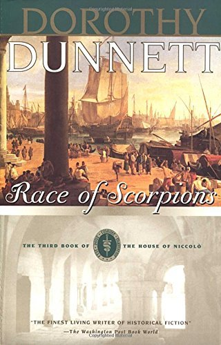 Dorothy Dunnett Race Of Scorpions Book Three Of The House Of Niccolo