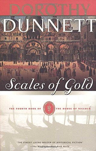 Dorthy Dunnett Scales Of Gold The Fourth Book Of The House Of Niccolo