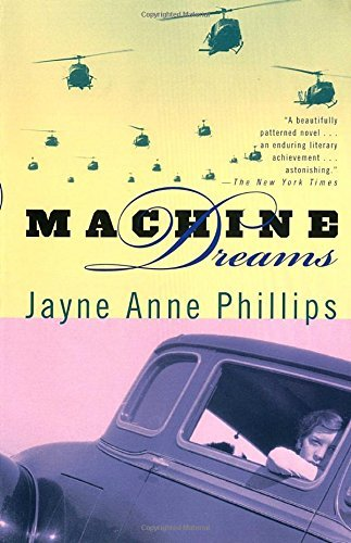Jayne Anne Phillips Machine Dreams