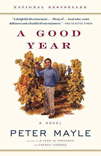 Peter Mayle A Good Year