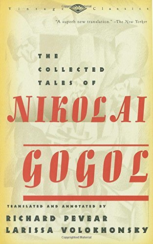 Nikolai Gogol The Collected Tales Of Nikolai Gogol Vintage Classic