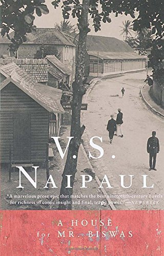 V. S. Naipaul A House For Mr. Biswas
