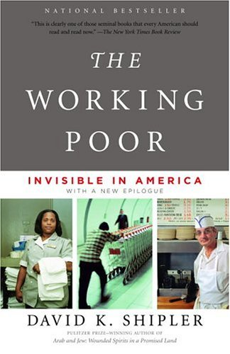 David K. Shipler The Working Poor Invisible In America