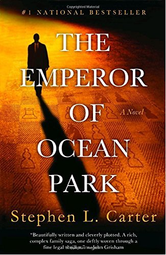 Stephen L. Carter The Emperor Of Ocean Park