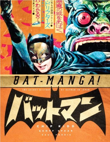 Chip Kidd Bat Manga! The Secret History Of Batman In Japan