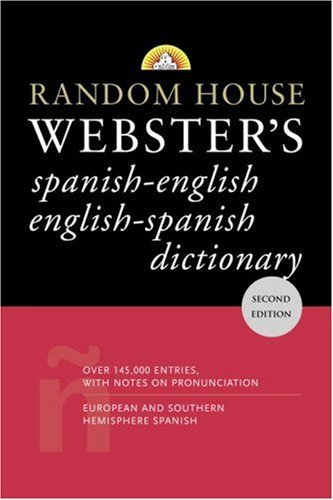 Random House Reference Random House Webster's Spanish English English Spa 0002 Edition;