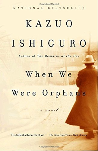 Kazuo Ishiguro When We Were Orphans