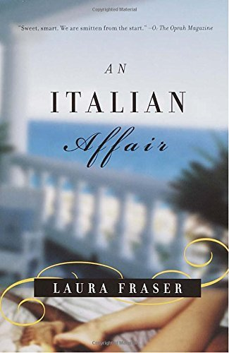 Laura Fraser An Italian Affair