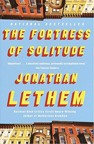 Jonathan Lethem The Fortress Of Solitude