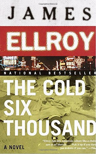 James Ellroy The Cold Six Thousand Underworld Usa 2