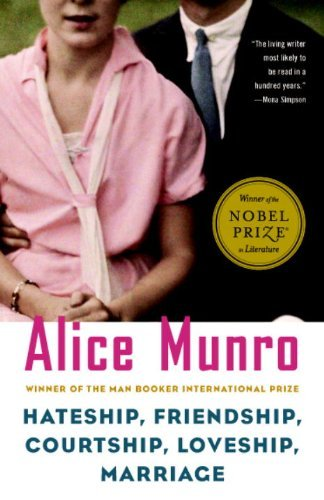 Alice Munro Hateship Friendship Courtship Loveship Marriag Stories