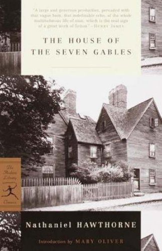 Nathaniel Hawthorne The House Of The Seven Gables