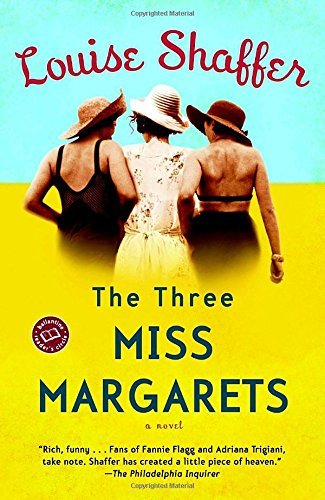 Louise Shaffer The Three Miss Margarets