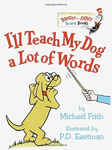 Michael Frith I'll Teach My Dog A Lot Of Words