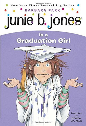 Barbara Park Junie B. Jones Is A Graduation Girl