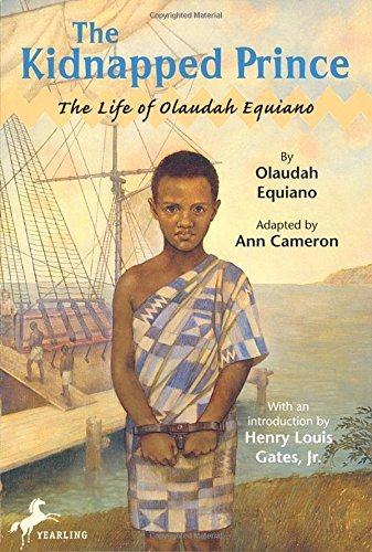 Ann Cameron The Kidnapped Prince The Life Of Olaudah Equiano