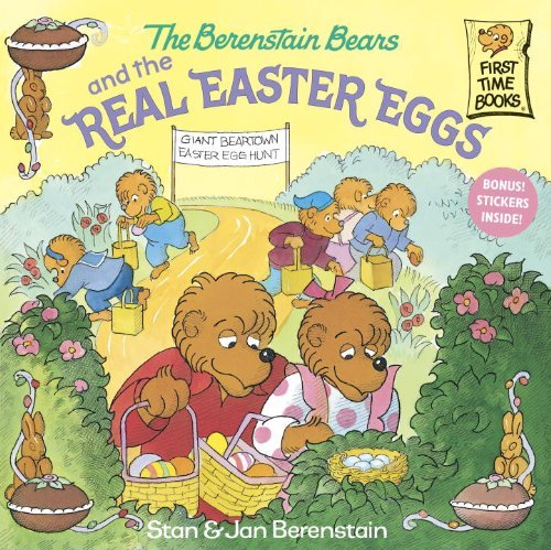 Stan Berenstain The Berenstain Bears And The Real Easter Eggs