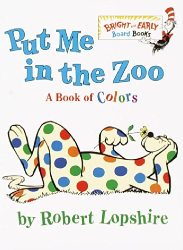 Robert Lopshire Put Me In The Zoo