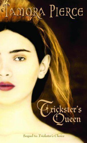 Tamora Pierce Trickster's Queen