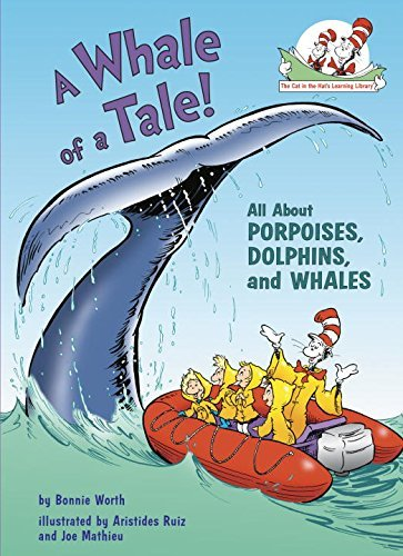 Bonnie Worth A Whale Of A Tale! All About Porpoises Dolphins And Whales