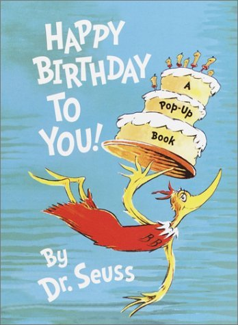 Dr Seuss Happy Birthday To You!