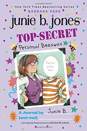 Barbara Park Top Secret Personal Beeswax A Journal By Junie B. (and Me!)