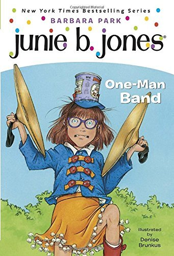 Barbara Park Junie B. Jones #22 One Man Band