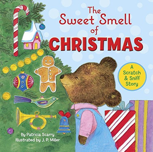 Patricia M. Scarry Sweet Smell Of Christmas The