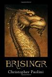 Christopher Paolini Brisingr Or The Seven Promises Of Eragon Shadeslayer And