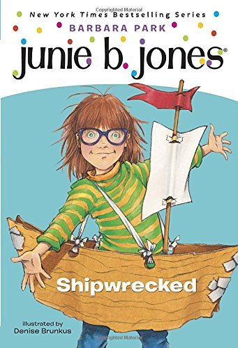 Barbara Park Junie B. Jones #23 Shipwrecked