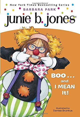 Barbara Park Junie B. Jones #24 Boo...And I Mean It!