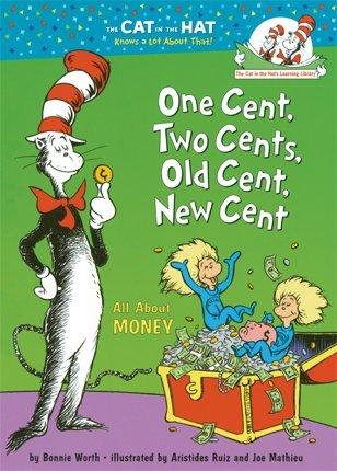 Bonnie Worth One Cent Two Cents Old Cent New Cent All About Money
