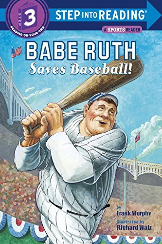 Frank Murphy Babe Ruth Saves Baseball!