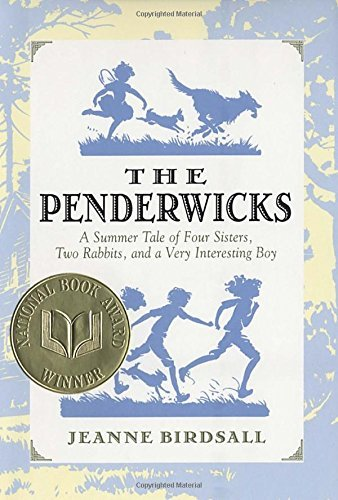 Jeanne Birdsall The Penderwicks A Summer Tale Of Four Sisters Two Rabbits And A