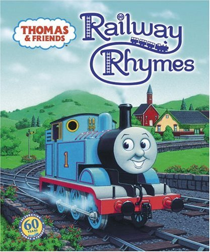 R. Schuyler Hooke Thomas & Friends Railway Rhymes (thomas & Friends)