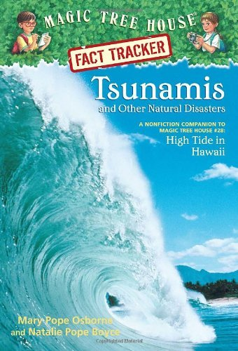 Mary Pope Osborne Tsunamis And Other Natural Disasters A Nonfiction Companion To High Tide In Hawaii