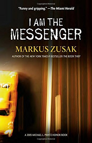Markus Zusak I Am The Messenger