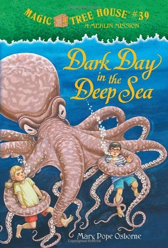 Mary Pope Osborne Dark Day In The Deep Sea [with Tattoos] Magic Tree House #39