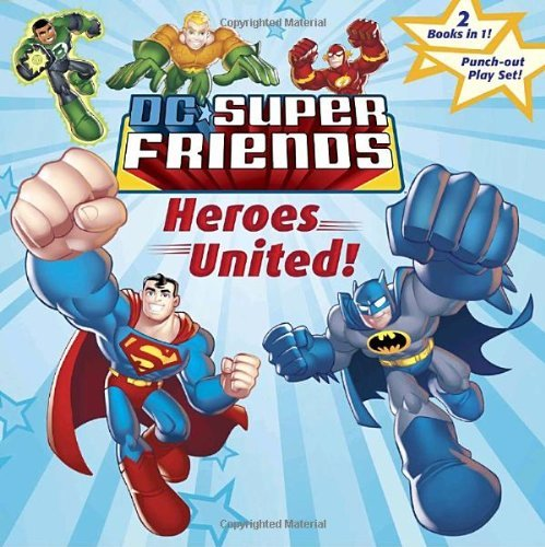 Dennis Shealy Dc Super Friends Heroes United! Attack Of The Robot! [with Punch O