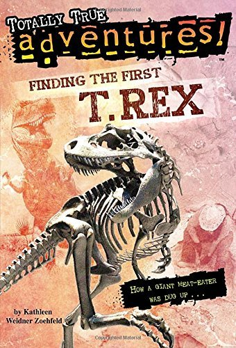 Kathleen Weidner Zoehfeld Finding The First T Rex
